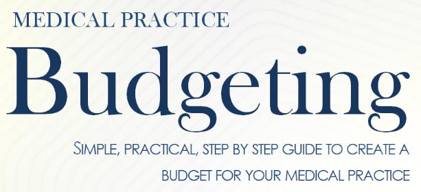 Medical Practice Budgeting